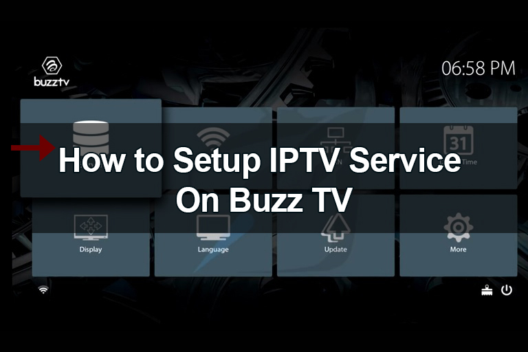 How To Setup Buzz TV With Rocketstreams IPTV Service